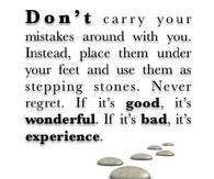 Dont carry your mistakes around with you
