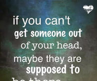if you cant get someone out of your head