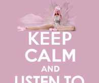 Keep calm and listen to Nicki Minaj