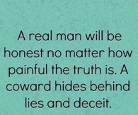 a real man will be honest