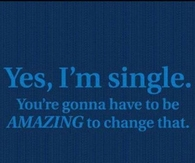 Yes Im single