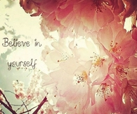 Believer in yourself