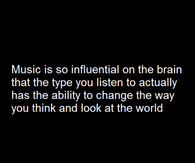 music is so influental