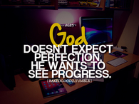God doesnt expect perfection
