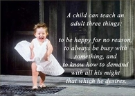 a child can teach an adult