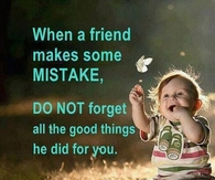 when a friend makes some mistake