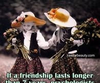 if a friendship lasts 7 years