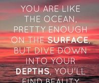 You are like the ocean