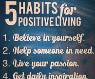 5 habits for positive living