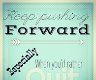 Keep pushing forward