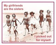 my girlfriends are sisters i picked for myself