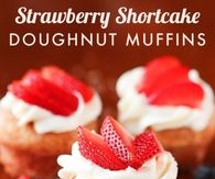 Strawberry Shortcut Doughnut Muffins