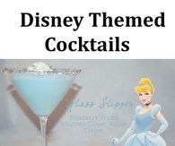 Disney Themes Cocktails