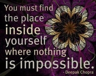 you must find the place inside of you