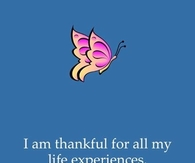 I am thankful for all my life experiences