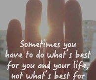 Do whats best for you