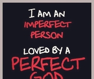 Loved by a perfect God