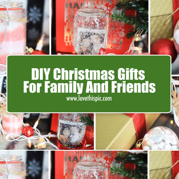 Christmas Gifts To Make For Family 28 Images 20 Diy