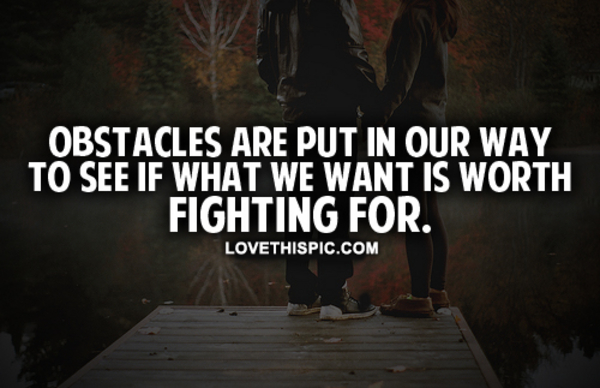 quotes about love worth fighting for quote